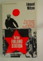 To the Finland Station. A Study in the Writing and Acting of History.