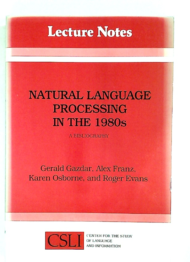 Natural Language Processing in the 1980s. A Bibliography.