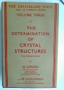 The Determination of Crystal Structures. Third Edition (= The Crystalline State, 3)