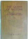 The Quest of Nations: A Study in National and International Ideals.
