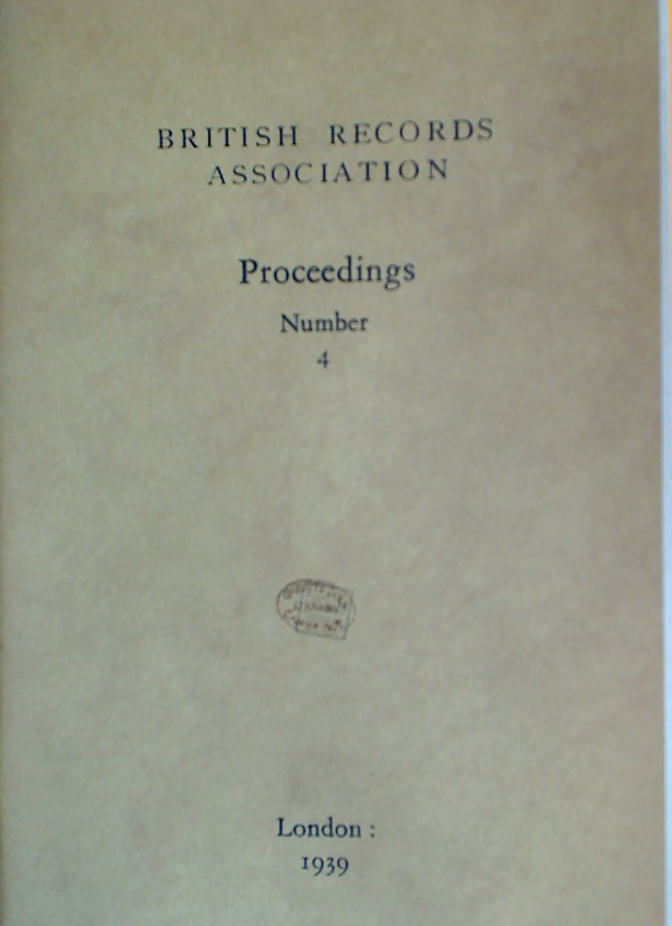 Proceedings. Number 4, 1939. (Conference Proceedings 1938, Loan Exhibition of Maps and Plans)