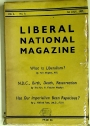 What is Liberalism? Has Our Imperialism been Rapacious? (Liberal National Magazine, Vol 2, No 8 + 9, 1937)