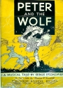 Peter and the Wolf: A Musical Tale for Children by Serge Prokofieff. For Piano Solo by Thomas Dunhill.