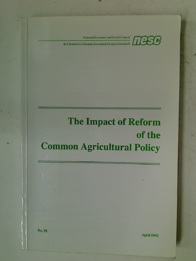 Impact of Reform of the Common Agricultural Policy.
