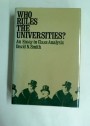 Who Rules the Universities? An Essay in Class Analysis.