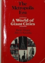 The Metropolis Era. Volume 1: A World of Giant Cities.
