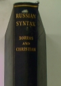 Russian Syntax. Aspects of Modern Russian Syntax and Vocabulary.