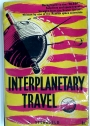 Interplanetary Travel.