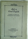 Aids to Good English. Compiled by the Staff of the Cambridgeshire Technical School.