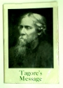 Tagore's Message. (A Thrilling Message to Modern Civilisation)