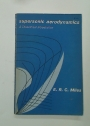 Supersonic Aerodynamics. A Theoretical Introduction.