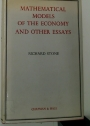 Mathematical Models of the Economy, and Other Essays.