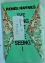 The Seeing Eye, The Seeing I.