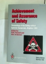 Achievement and Assurance of Safety. Proceedings of the Safety-critical Systems Symposium. Brighton 1995.
