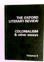 Colonialism and Other Essays. = The Oxford Literary Review, Volume 9.