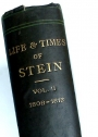 Life and Times of Stein or Germany and Prussia in the Napoleonic Age. Volumes 2 only.