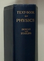 A Text Book of Physics for the Use of Students of Science and Engineering.