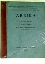 Areika. With a Chapter on Meroitic Inscriptions by F Ll Griffith.