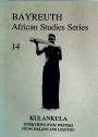 Kulankula: Interviews with Writers from Malawi and Lesotho. (Bayreuth African Studies, Number 14)