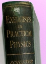 Advanced Exercises in Practical Physics.