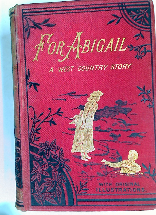 For Abigail: A West Country Story.