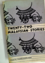 Twenty-Two Malaysian Stories.