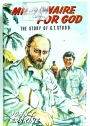 Millionaire for God. The Story of C T Studd.