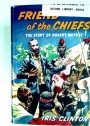 Friend of the Chiefs. The Story of Robert Moffat.