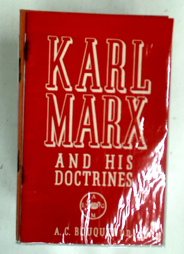 Karl Marx and his Doctrines.