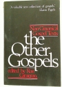 The Other Gospels: Non-Canonical Gospel Texts.