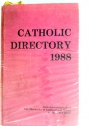 The Catholic Directory of England and Wales for the Year of our Lord 1988.