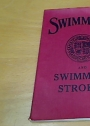 The Amateur Swimming Association Book on Swimming and Swimming Strokes.