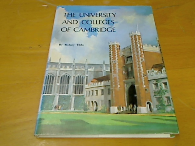 The University and Colleges of Cambridge.