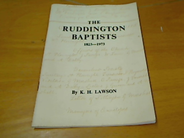 The Ruddington Baptists 1823 - 1973.