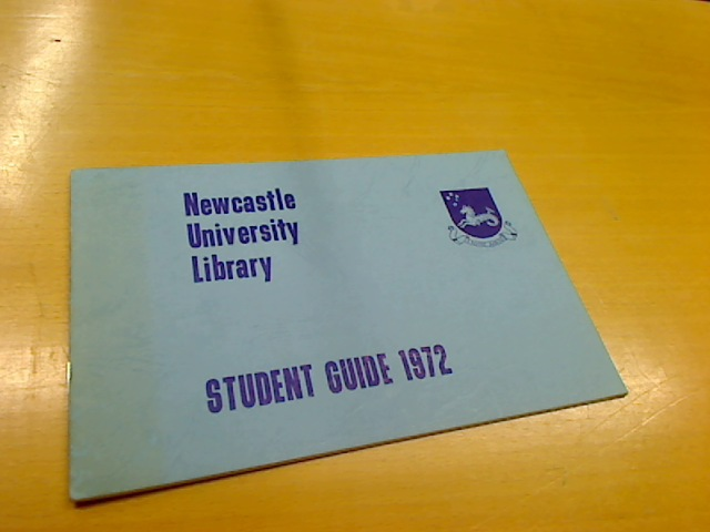 Student Guide 1972. Newcastle University Library.