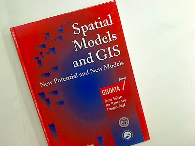 Spatial Models and GIS. New Potential and New Models.