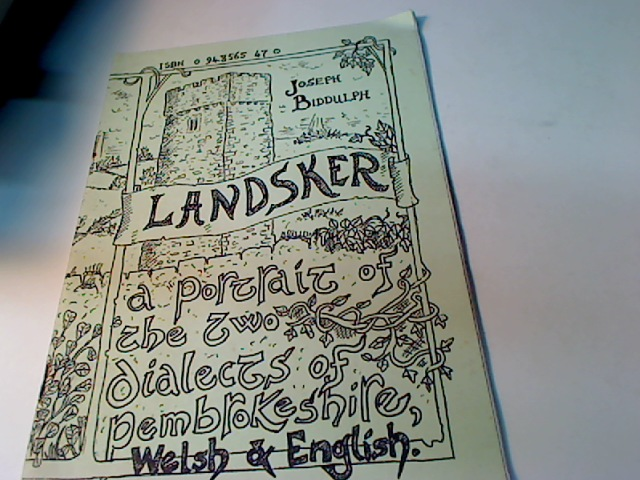 Landsker: Portrait of the Two Dialects of Pembrokeshire, Welsh and English.