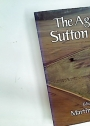 The Age of Sutton Hoo. The Seventh Century in North-Western Europe.