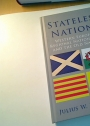 Stateless Nations. Western European Regional Nationalisms and the Old Nations.