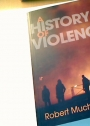 A History of Violence. From the End of the Middle Ages to the Present.