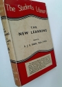 The New Learning. A Contribution to a General View of the World.