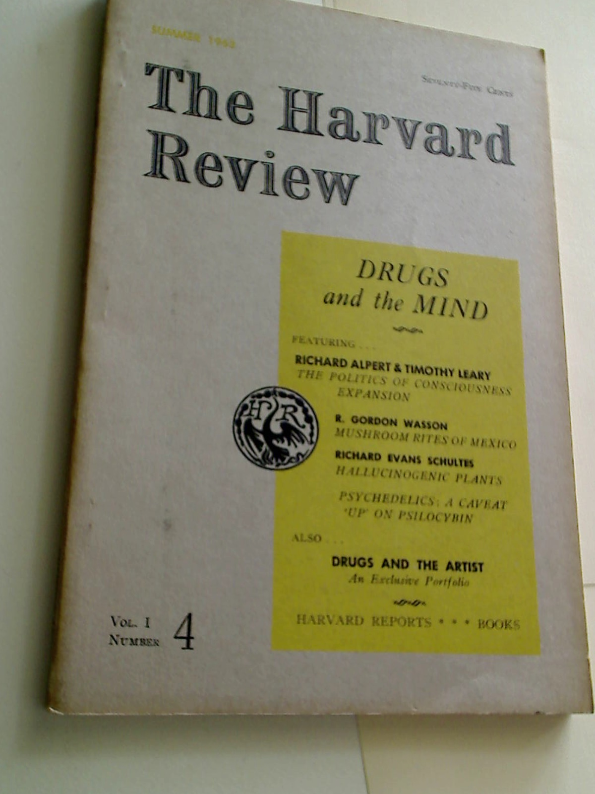 Drugs and the Mind. (The Harvard Review: Volume 1, Number 4)