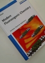 Modern Fluoroorganic Chemistry. Synthesis, Reactivity, Applications.