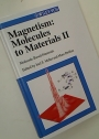 Magnetism: Molecules to Materials. Volume 2: Molecule-Based Materials.