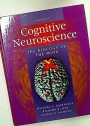 Cognitive Neurosciences. The Biology of the Mind. Second Edition.