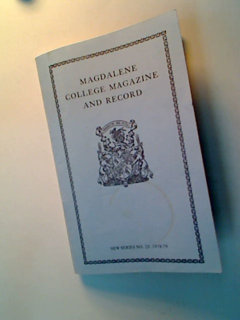 Magdalene College Magazine and Record. New Series No. 23 1978 - 79.