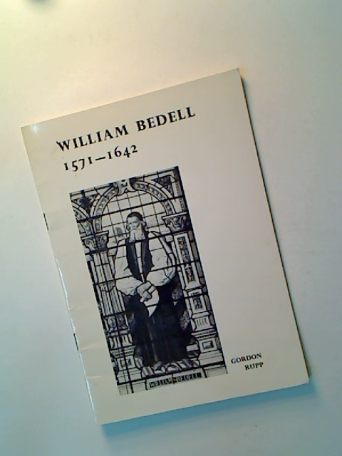 William Bedell 1571 - 1642. A Commemorative Lecture given in the Old Library, Emmanuel College on 1 December 1971.