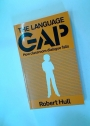 The Language Gap. How Classroom Dialogue Fails.