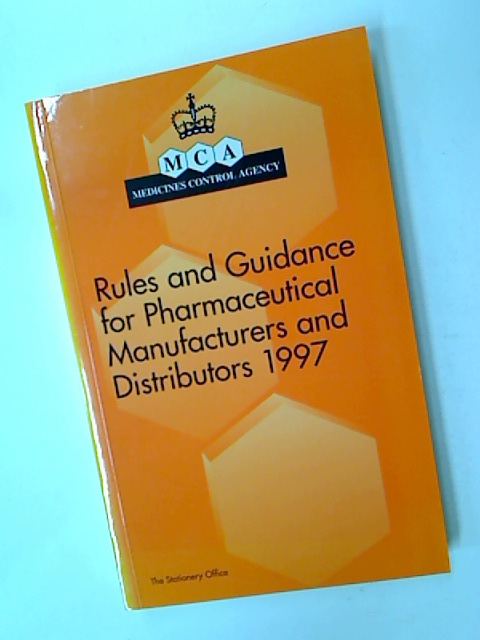Rules and Guidance for Pharmaceutical Manufacturers and Distributors 1997.