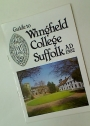 Guide to Wingfield College Suffolk. AD 1362.